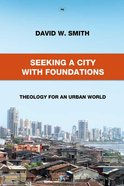 Seeking a City With Foundations Pb (Larger)