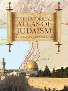Historical Atlas of Judaism Hardback