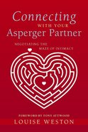 Connecting With Your Asperger Partner Paperback