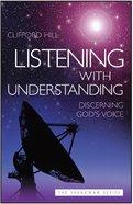 Listening With Understanding Paperback