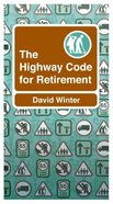 The Highway Code For Retirement Paperback