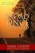 The Road Once Travelled Paperback