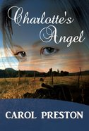 Charlotte's Angel (#02 in Turning The Tide Series) Paperback
