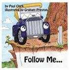 Follow Me (Car Park Parables Series) Paperback
