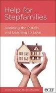 Help For Stepfamilies (Parenting Mini Books Series) Booklet