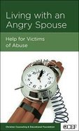 Living With An Angry Spouse (Marriage Mini Books Series) Booklet