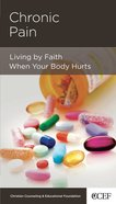 Chronic Pain (Physical And Mental Well-being Minibooks Series) Booklet
