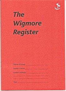 The Wigmore Register (Class Attendance Register)