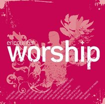 Encounter Worship Volume 5