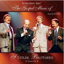 The Gospel Music of the Statler Brothers (Vol 1)