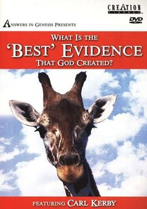 "What is the ""Best"" Evidence That God Created?"