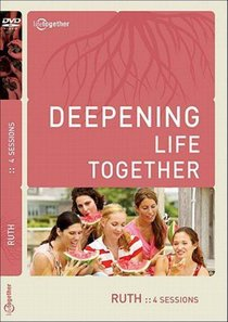 Ruth (Deepening Life Together Series)