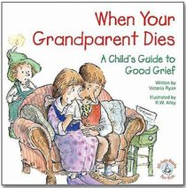 Care Notes: When Your Grandparent Dies