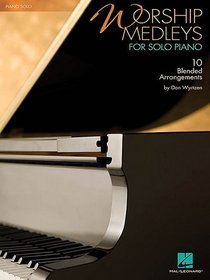 Worship Medleys For Solo Piano Music Book