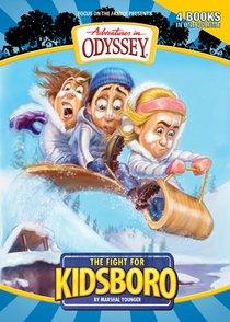 The Fight For Kidsboro (#05 in Adventures In Odyssey Kidsboro Series)