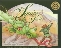 Squire and the Scroll, the 5th Anniversary Edition (With Cd)