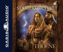 Sixth Covenant (9cd Set) (#06 in A.d. Chronicles Series)