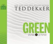 Circle #00: Green (Unabridged, 10 CDS) (Dekker Trilogy The Circle Audio Series)