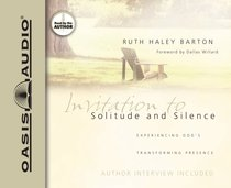 Invitation to Solitude and Silence (Abridged 4 Cds)