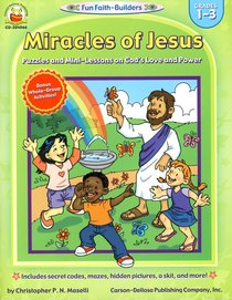 Miracles of Jesus (Grades 1-3) (Fun Faith-builders Series)