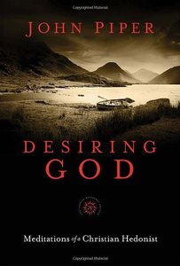 Desiring God (25th Anniversary Reference Edition)