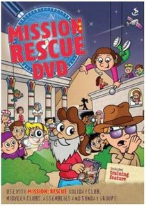 Mission Rescue (Holiday Club Series)
