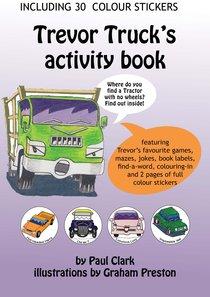 Car Park Parables Colouring Book: Trevor Trucks Activity Book