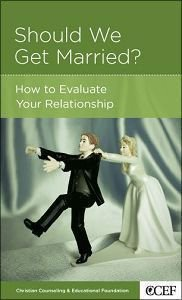 Should We Get Married? (Christian Counselling & Educational Foundation Series)