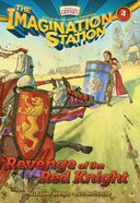 Revenge of the Red Knight (#04 in Adventures In Odyssey Imagination Station Series)