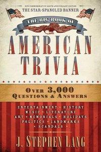 The Big Book of American Trivia