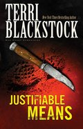 Justifiable Means (#02 in Sun Coast Chronicles Series) Paperback