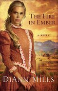 The Fire in Ember Paperback