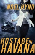 Hostage in Havana (#01 in The Cuban Trilogy Series) Paperback