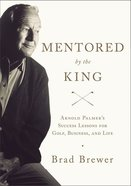 Mentored By the King Hardback