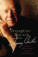 Through the Year With Jimmy Carter Hardback