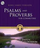 KJV Psalms and Proverbs For Commuters (Unabridged 8 Hrs) CD