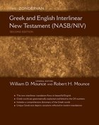 The Zondervan Greek and English Interlinear New Testament (Nasb/niv)