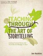 Teaching Through the Art of Storytelling Paperback