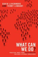 What Can We Do? Paperback