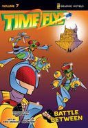 Battle Between (Z Graphic Novels) (#07 in Timeflyz Series) Paperback