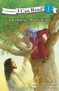 Zacchaeus Meet Jesus (I Can Read!1 Series)