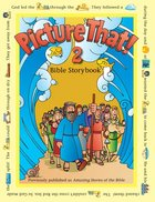 Picture That! 2 Bible Story Book Paperback