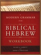 Modern Grammar For Biblical Hebrew Workbook Paperback