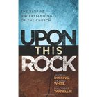Upon This Rock Paperback
