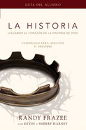 La Historia Participants Guide (The Story) (The Story Series)