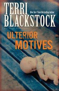 Ulterior Motives (#03 in Sun Coast Chronicles Series)