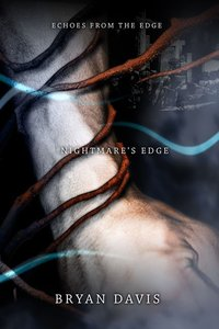 Nightmares Edge (#03 in Echoes From The Edge Series)