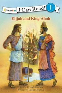 Elijah and King Ahad (I Can Read!1 Series)