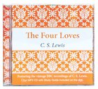Four Loves, the (With Study Guide) (Unabridged, Mp3) CD