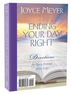 Starting Your Day Right Ending Your Day Right 2-In-1 Devotional